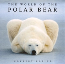 The World of the Polar Bear, Paperback Book
