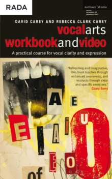 The Vocal Arts : A Practical Course for Developing the Expressive Range of Your Voice Workbook and DVD v. 1, Mixed media product Book