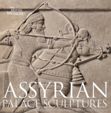 Assyrian Palace Sculptures, Hardback Book