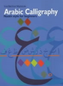 Arabic Calligraphy : Naskh Script for Beginners, Paperback Book