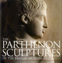 The Parthenon Sculptures in the British Museum, Hardback Book