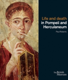Life and Death in Pompeii and Herculaneum, Paperback Book
