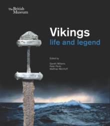 Vikings : Life and Legend, Paperback / softback Book