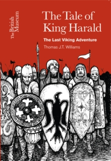The Tale of King Harald : The Last Viking Adventure, Paperback / softback Book