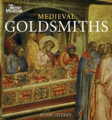 Medieval Goldsmiths, Paperback / softback Book