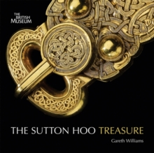 Treasures from Sutton Hoo, Paperback / softback Book