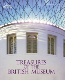 Treasures of the British Museum, Hardback Book