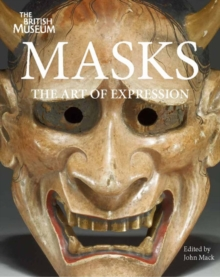 Masks : The Art of Expression, Paperback Book