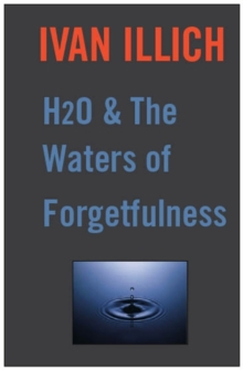 H2O and the Waters of Forgetfulness, Paperback Book