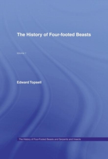 History of Four Footed Beasts, Hardback Book