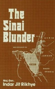 The Sinai Blunder : Withdrawal of the United Nations Emergency Force Leading...., Paperback / softback Book