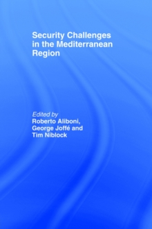 Security Challenges in the Mediterranean Region, Paperback / softback Book
