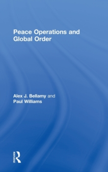 Peace Operations and Global Order, Hardback Book