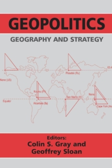 Geopolitics, Geography and Strategy, Paperback Book