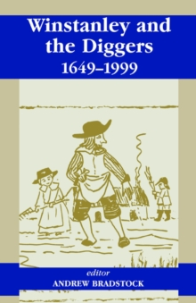 Winstanley and the Diggers, 1649-1999, Paperback / softback Book