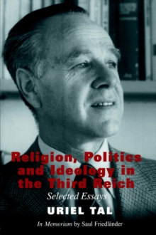 Religion, Politics and Ideology in the Third Reich : Selected Essays, Paperback / softback Book