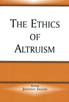 The Ethics of Altruism, Paperback / softback Book