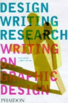 Design Writing Research : Writing on Graphic Design, Paperback Book