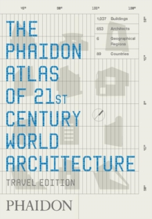 The Phaidon Atlas of 21st Century World Architecture, Paperback Book