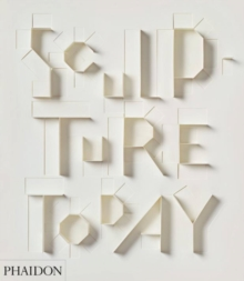 Sculpture Today, Paperback Book