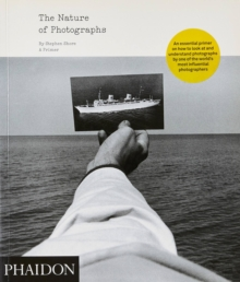 The Nature of Photographs : A Primer, Paperback Book