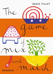 The Game of Mix and Match, Hardback Book