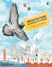 Architecture According to Pigeons, Hardback Book