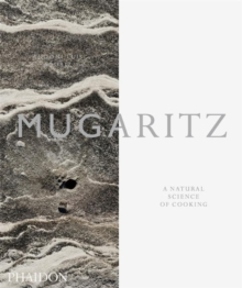 Mugaritz : A Natural Science of Cooking, Hardback Book