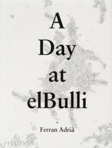A Day at elBulli, Hardback Book
