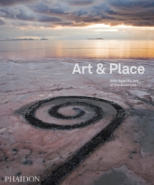 Art & Place : Site-Specific Art of the Americas, Hardback Book
