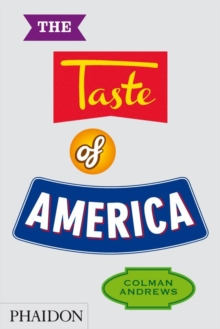 The Taste of America, Hardback Book