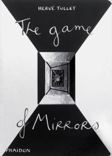 The Game of Mirrors, Hardback Book