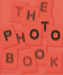 The Photography Book, 2nd Edition, Hardback Book
