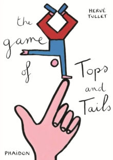 The Game of Tops and Tails, Hardback Book
