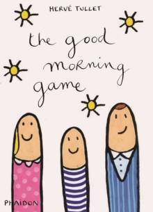 The Good Morning Game, Hardback Book
