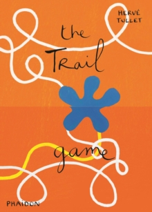 The Trail Game, Hardback Book