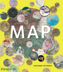 Map : Exploring the World, Hardback Book