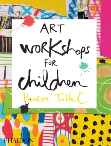 Art Workshops for Children, Hardback Book