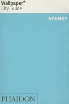 Wallpaper* City Guide Sydney 2015, Paperback Book