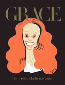 Grace: Thirty Years of Fashion at Vogue, Hardback Book
