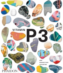 Vitamin P3: New Perspectives in Painting, Hardback Book