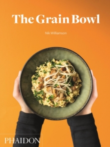 The Grain Bowl, Hardback Book