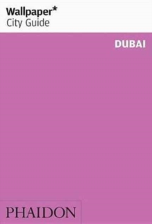 Wallpaper* City Guide Dubai, Paperback / softback Book