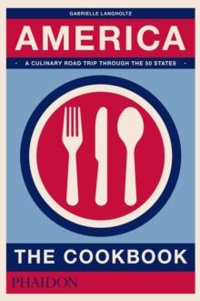 America the cookbook gabrielle langholtz 9780714873961 for American regional cuisine book