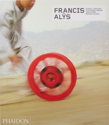 Francis Alys - Revised and Expanded Edition, Hardback Book