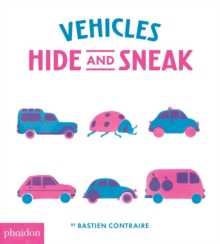 Vehicles Hide and Sneak, Board book Book