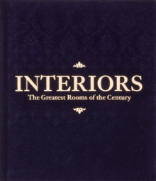 Interiors (Midnight Blue Edition) : The Greatest Rooms of the Century, Hardback Book
