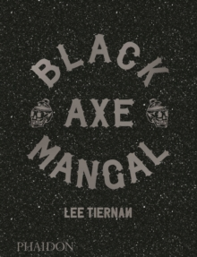 Black Axe Mangal, Hardback Book