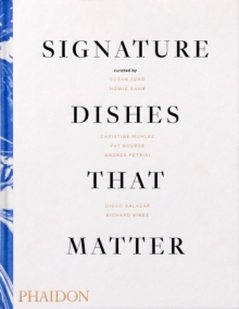 Signature Dishes That Matter, Hardback Book