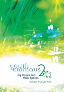 Youth Emmaus 2 : Big Issues and Holy Spaces, Mixed media product Book